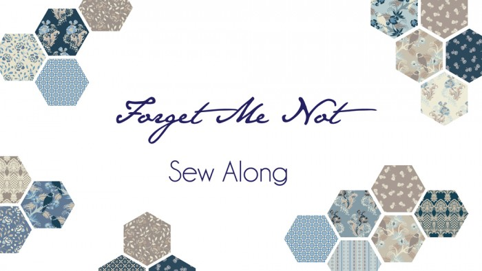 Forget Me Not Sew Along