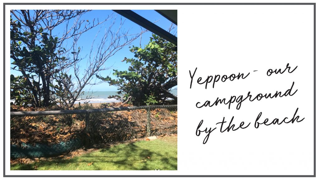 Yeppoon - campground by the beach